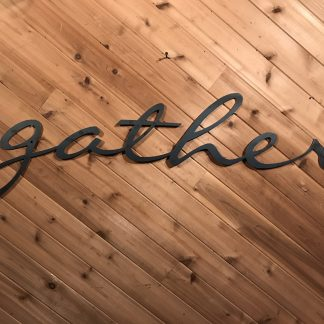 Gather Sign-Large Raw Metal Wall Words-Farmhouse Sign with Modern