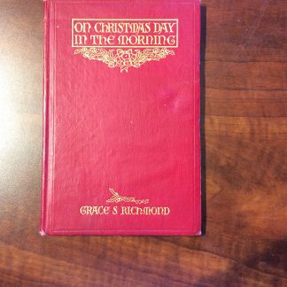 On Christmas Day In The Morning By Grace Richmond Red Copy