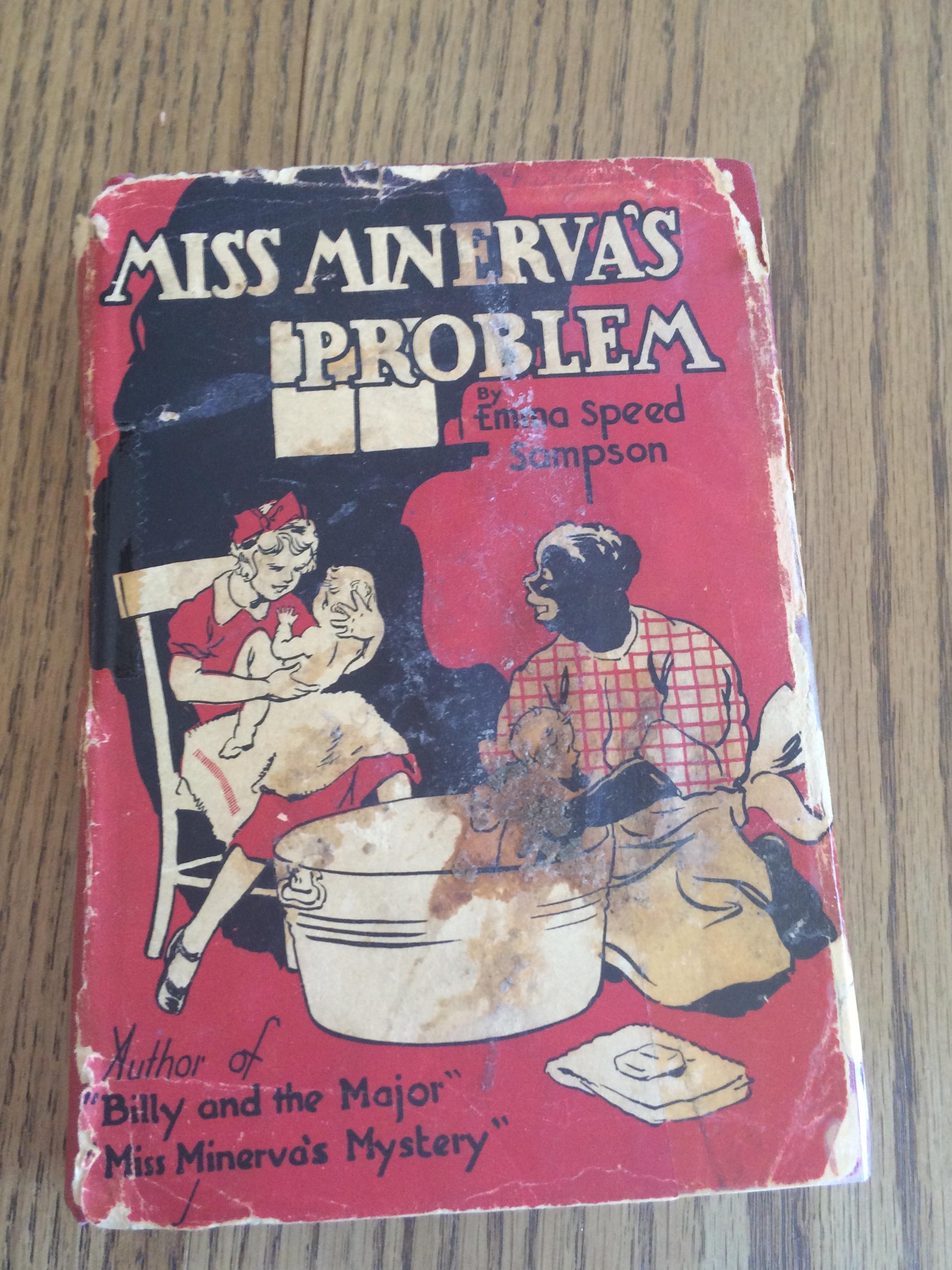 Miss Minerva's Problem by Emma Speed Sampson (hardback copy with dust  jacket)#1